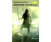 Szczegóły książki  KARTAGINA 149-146 P.N.E. (HISTORYCZNE BITWY)