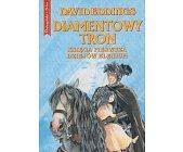 Szczegóły książki TRYLOGIA ELENIUM - TOM 1 - DIAMENTOWY TRON