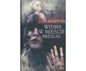 Szczegóły książki WIDMA W MIEŚCIE BRESLAU