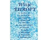 Szczegóły książki WIZJE EUROPY