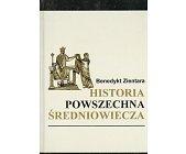 Szczegóły książki HISTORIA POWSZECHNA ŚREDNIOWIECZA