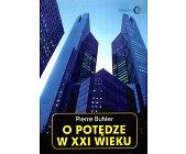 Szczegóły książki O POTĘDZE W XXI WIEKU