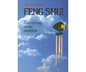 Szczegóły książki FENG SHUI - ZAPROJEKTUJ SWOJE SZCZĘŚCIE