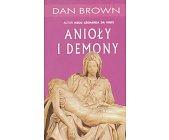 Szczegóły książki ANIOŁY I DEMONY