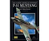 Szczegóły książki THE NORTH AMERICAN AVIATION P-51 MUSTANG