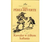 Szczegóły książki KAWALER W ŻÓŁTYM KAFTANIE