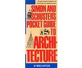 Szczegóły książki SIMON AND SCHUSTER'S POCKET GUIDE TO ARCHITECTURE