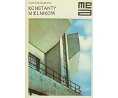 Szczegóły książki KONSTANTY MIELNIKOW