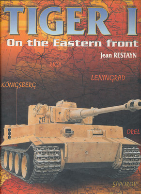 TIGER I - ON THE EASTERN FRONT