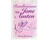 Szczegóły książki RANDKOWANIE WG JANE AUSTEN