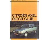 Szczegóły książki CITROEN AXEL OLTCIT CLUB - SILNIKI 1130 I 1303