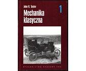 Szczegóły książki MECHANIKA KLASYCZNA - 2 TOMY