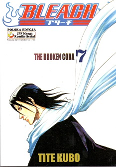 BLEACH - 7 - THE BROKEN CODA