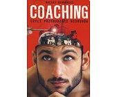 Szczegóły książki COACHING CZYLI PRZEBUDZACZ NEURONÓW