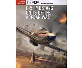 Szczegóły książki F-51 MUSTANG UNITS OF THE KOREAN WAR