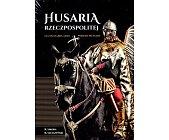 Szczegóły książki HUSARIA RZECZPOSPOLITEJ