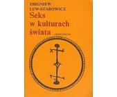 Szczegóły książki SEKS W KULTURACH ŚWIATA