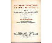 Szczegóły książki KATALOG ZABYTKÓW SZTUKI W POLSCE - TOM 6, ZESZYT 10