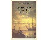 Szczegóły książki HORNBLOWER I JEGO OKRĘT HOTSPUR