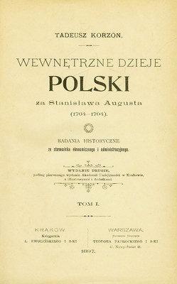 WEWNĘTRZNE DZIEJE POLSKI ZA STANISŁAWA AUGUSTA (1764-1794) - 6 TOMÓW