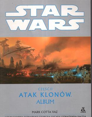 STAR WARS - CZĘŚĆ II - ATAK KLONÓW. ALBUM