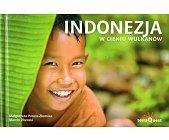 Szczegóły książki INDONEZJA. W CIENIU WULKANÓW