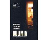 Szczegóły książki BULIMIA - PROGRAM TERAPII