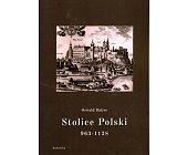 Szczegóły książki STOLICE POLSKI 963 - 1138