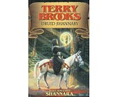 Szczegóły książki CYKL OPOWIEŚCI SHANNARY - TOM 5 - DRUID SHANNARY