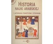 Szczegóły książki HISTORIA NAUKI ARABSKIEJ  - 2 TOMY
