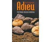 Szczegóły książki ADIEU PRZYPADKI KSIĘDZA GROSERA