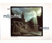 Szczegóły książki MÓJ PAŁAC. MY PALACE