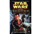 Szczegóły książki STAR WARS THE OLD REPUBLIC - ZAGŁADA