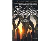 Szczegóły książki EUKALIPTUS