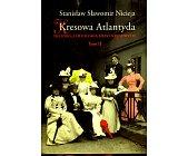 Szczegóły książki KRESOWA ATLANTYDA - TOM II
