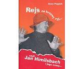 Szczegóły książki REJS NA KRZYWY RYJ - JAN HIMILSBACH I JEGO CZASY