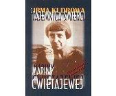 Szczegóły książki TAJEMNICA ŚMIERCI MARINY CWIETAJEWEJ