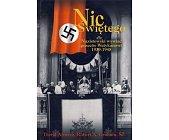 Szczegóły książki NIC ŚWIĘTEGO. NAZISTOWSKI WYWIAD PRZECIW WATYKANOWI 1939-1945