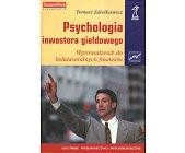Szczegóły książki PSYCHOLOGIA INWESTORA GIEŁDOWEGO