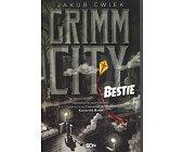 Szczegóły książki GRIMM CITY - BESTIE