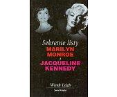 Szczegóły książki SEKRETNE LISTY MARILYN MONROE I JACQUELINE KENNEDY