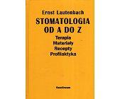 Szczegóły książki STOMATOLOGIA OD A DO Z