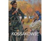 Szczegóły książki KOSSAKOWIE