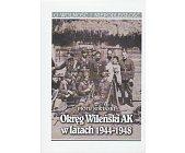 Szczegóły książki OKRĘG WILEŃSKI AK W LATACH 1944 - 1948