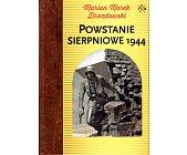 Szczegóły książki POWSTANIE SIERPNIOWE 1944