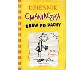 Szczegóły książki DZIENNIK CWANIACZKA. UBAW PO PACHY