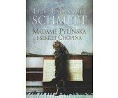 Szczegóły książki MADAME PYLINSKA I SEKRET CHOPINA