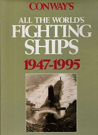 ALL THE WORLDS FIGTING SHIPS 1947-1995