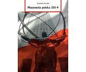 Szczegóły książki MASONERIA POLSKA 2014