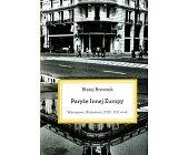 Szczegóły książki PARYŻE INNEJ EUROPY